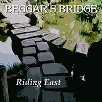 Beggar's Bridge, Riding East
